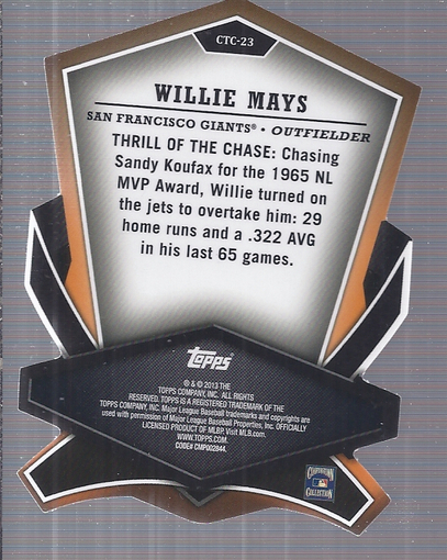 2013 Topps Cut To The Chase #CTC23 Willie Mays back image