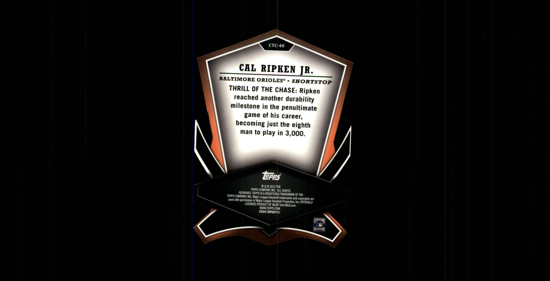 2013 Topps Cut To The Chase #CTC40 Cal Ripken Jr. back image