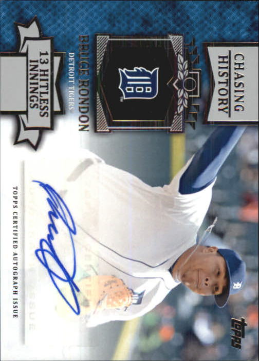 2013 Topps Chasing History Autographs #BR Bruce Rondon UPD