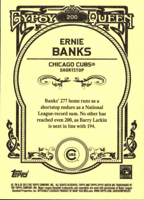2013 Topps Gypsy Queen #200 Ernie Banks back image