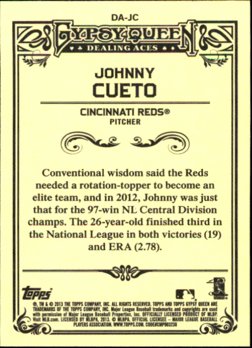 2013 Topps Gypsy Queen Dealing Aces #JC Johnny Cueto back image