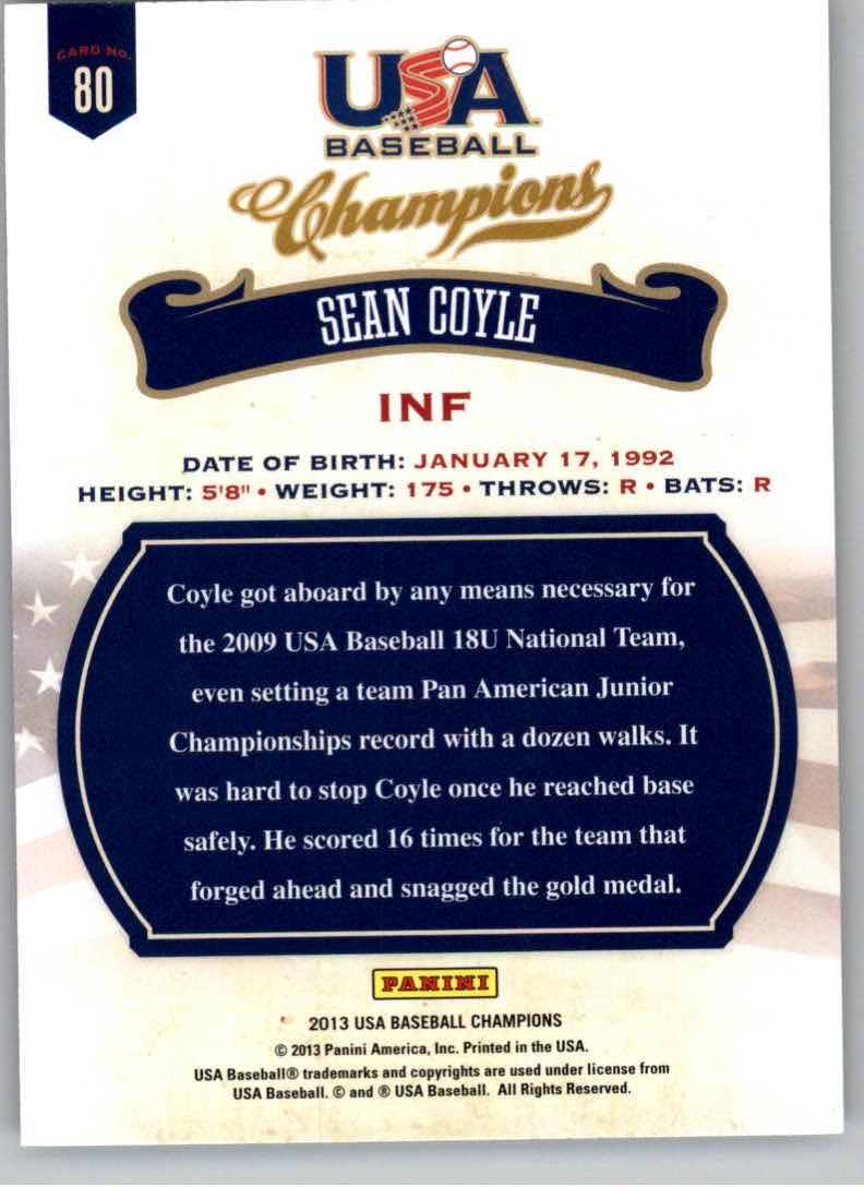 2013 USA Baseball Champions #80 Sean Coyle back image