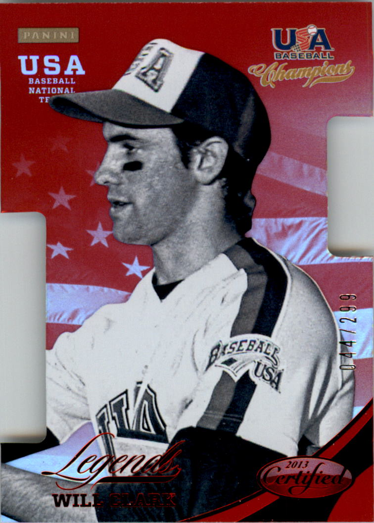 2013 USA Baseball Champions Legends Certified Die-Cuts Mirror Red #8 Will Clark