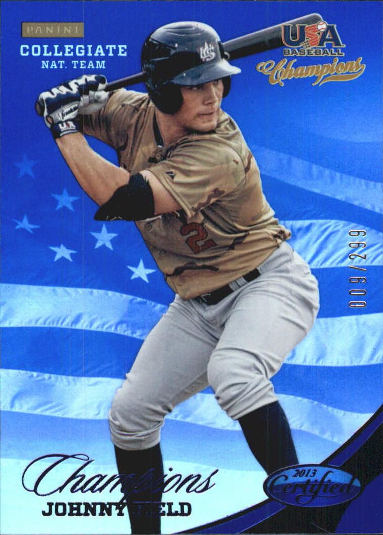 2013 USA Baseball Champions National Team Mirror Blue #133 Johnny Field