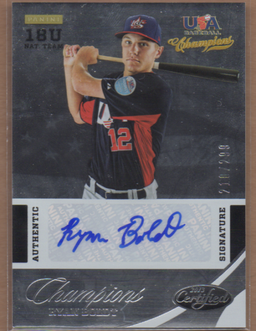 2013 USA Baseball Champions National Team Certified Signatures #27 Ryan Boldt/299