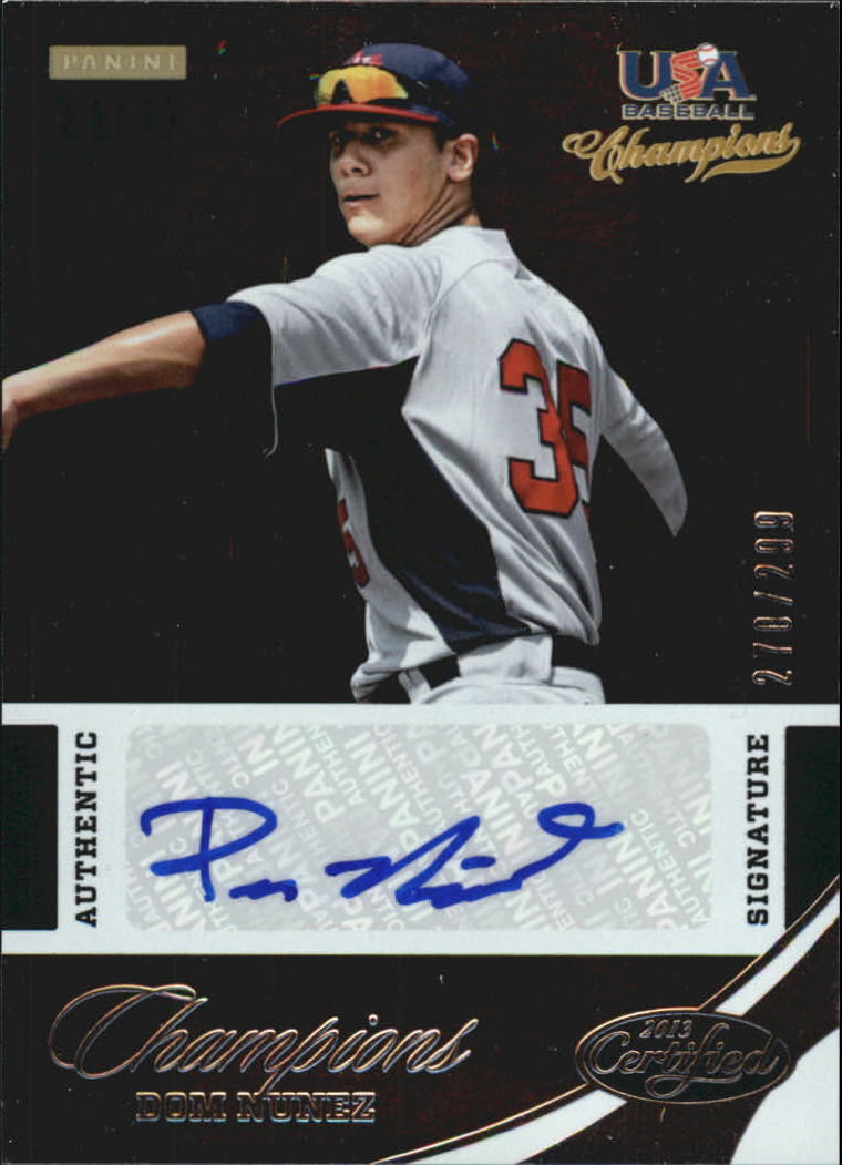 2013 USA Baseball Champions National Team Certified Signatures #36 Dom Nunez/299