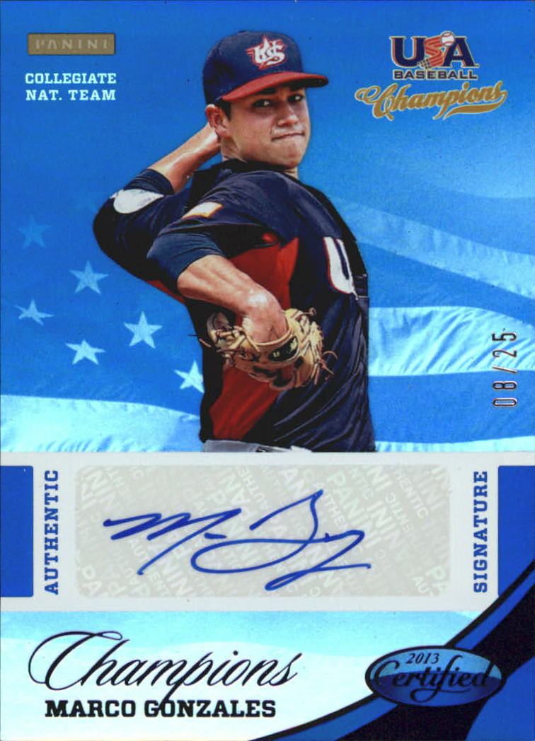 2013 USA Baseball Champions National Team Certified Signatures Mirror Blue #10 Marco Gonzales