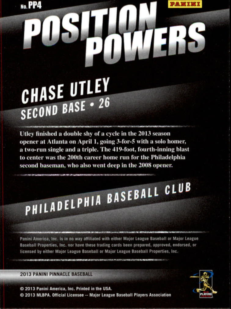 2013 Pinnacle Position Powers #4 Chase Utley back image