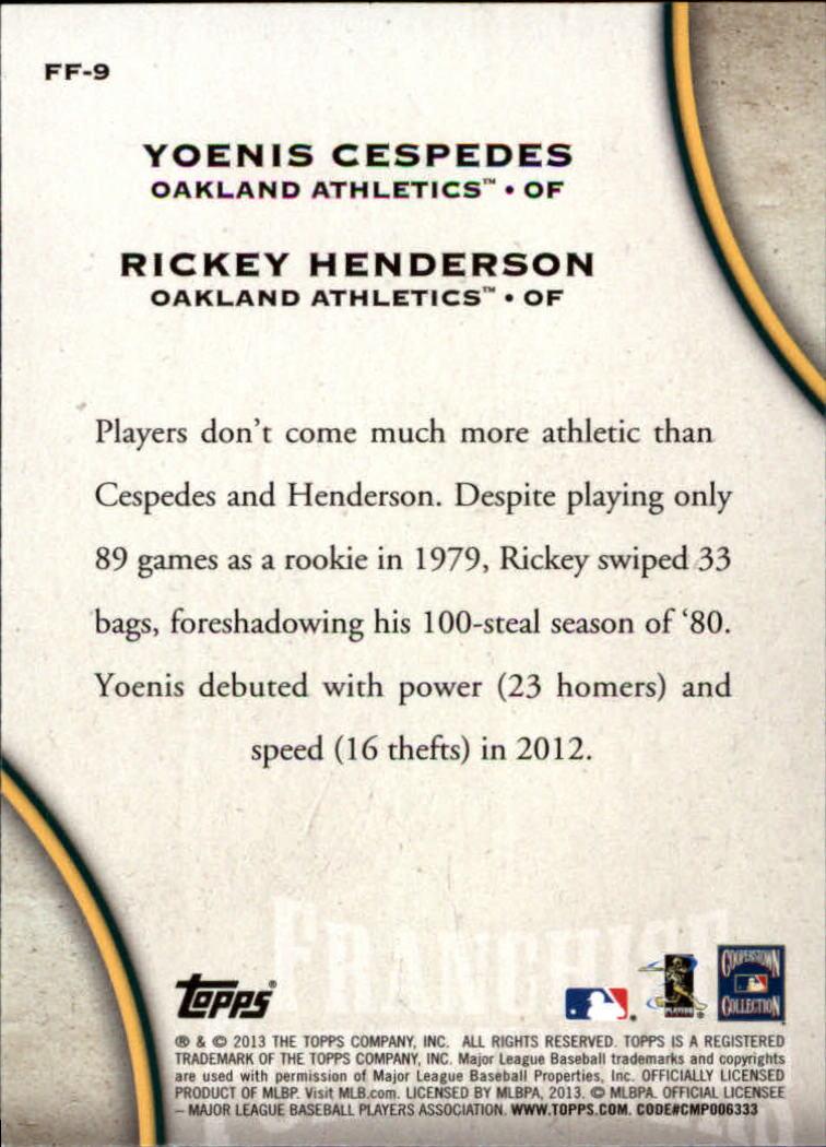 2013 Topps Update Franchise Forerunners #9 Rickey Henderson/Yoenis Cespedes back image