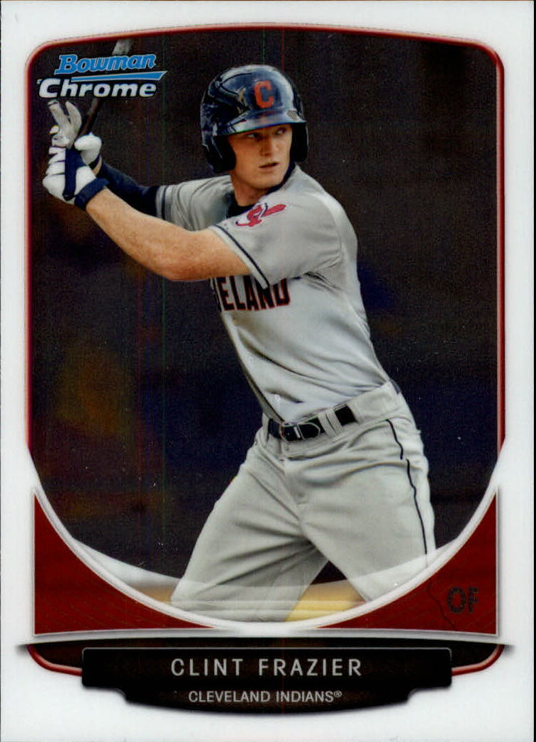2013 Bowman Chrome Draft Draft Picks #BDPP15 Clint Frazier