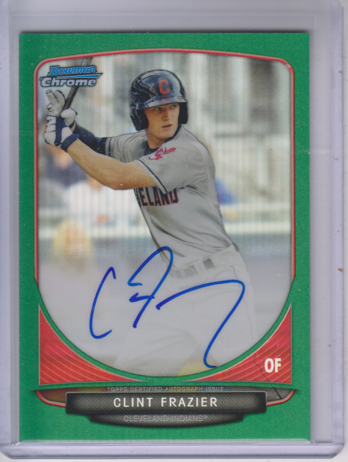 2013 Bowman Chrome Draft Draft Pick Autographs Green Refractors #CF Clint Frazier