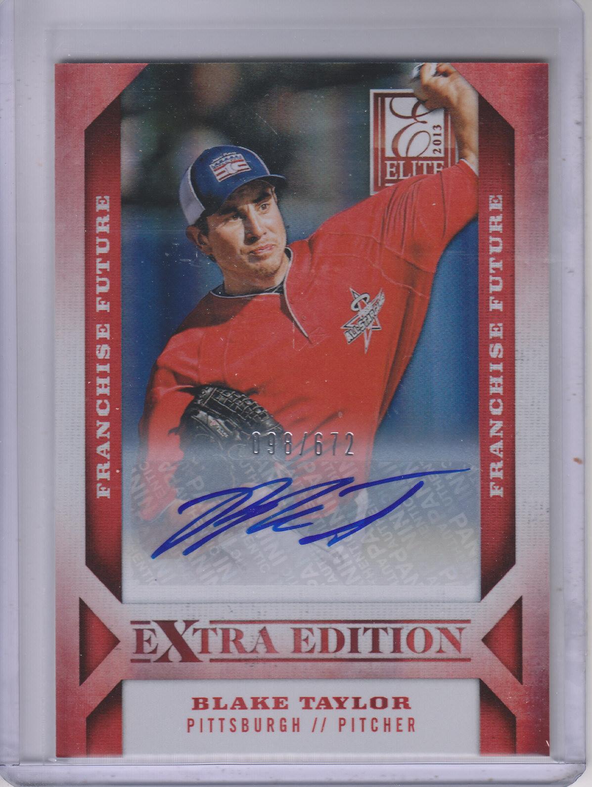 2013 Elite Extra Edition Franchise Futures Signatures #18 Blake Taylor/672