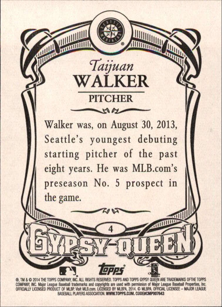 2014 Topps Gypsy Queen #4 Taijuan Walker RC back image