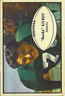 1953 Bowman #4 Bucko Kilroy