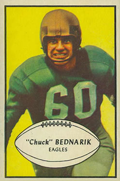 1953 Bowman #24 Chuck Bednarik