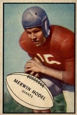1953 Bowman #70 Merwin Hodel SP RC