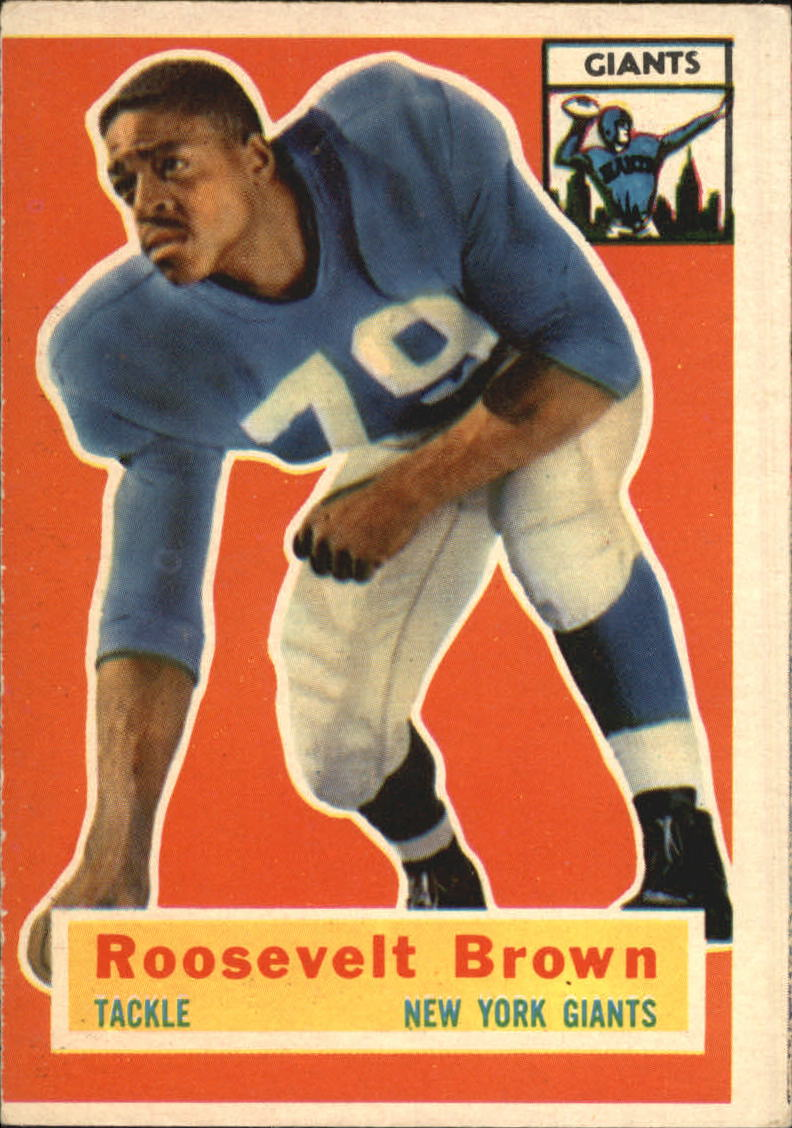 1956 Topps #41 Roosevelt Brown RC
