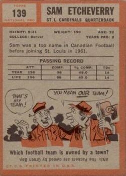1962 Topps #139 Sam Etcheverry back image