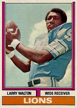 1974 Topps #76 Larry Walton RC