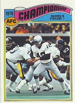 1977 Topps #526 AFC Championship/Raiders 24;/Steelers 7/(Ken Stabler)