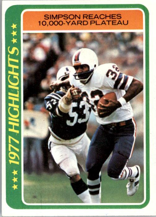 1978 Topps #4 O.J. Simpson HL/Reaches 10,000 Yards