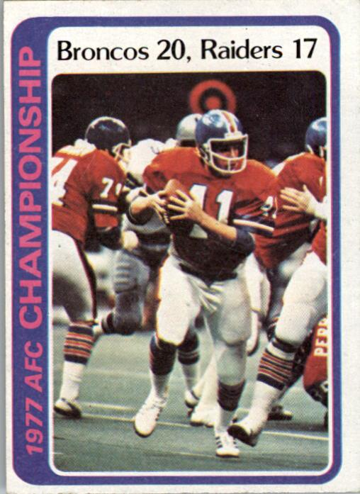 1978 Topps #167 AFC Champions/Broncos 20;/Raiders 17/(Lytle running)