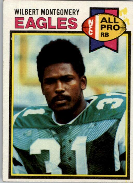 1979 Topps #85A Wilbert Montgomery AP RC/(Eagles printed in pink on front)