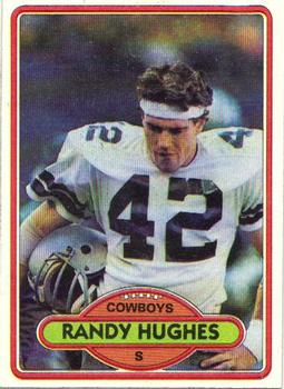 1980 Topps #15 Randy Hughes UER RC/(Cowboys didn't play/in SB VII)