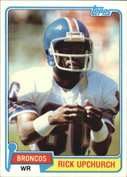 1981 Topps #82 Rick Upchurch