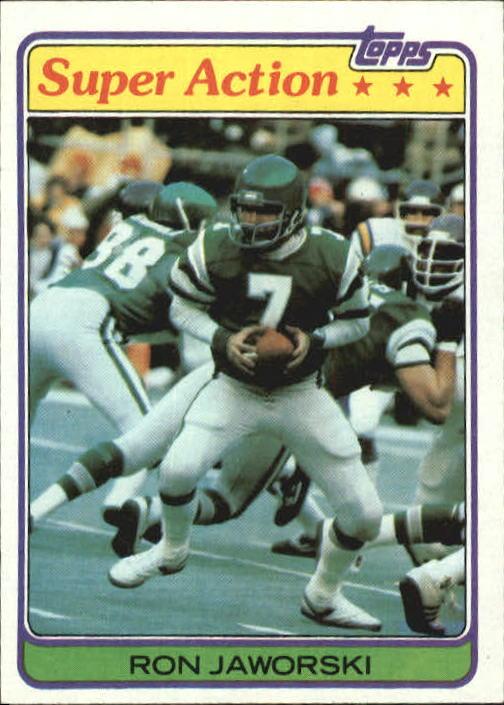1981 Topps #408 Ron Jaworski SA