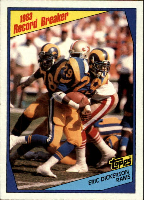 1984 Topps #1 Eric Dickerson RB/Sets Rookie Mark/With 1808 Yards