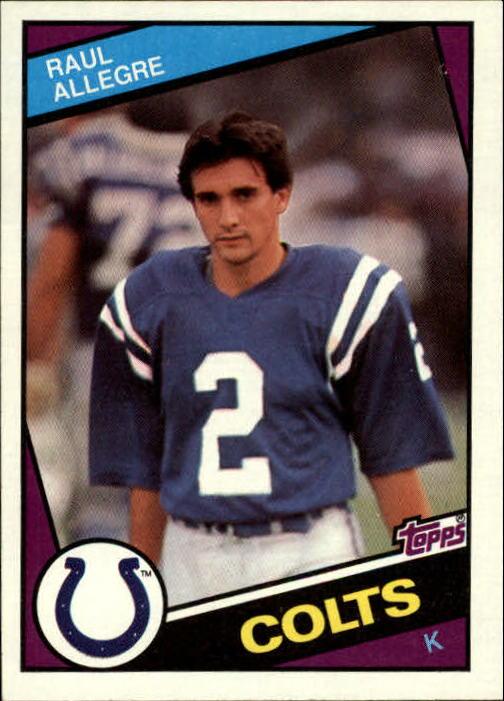 1984 Topps #11 Raul Allegre RC