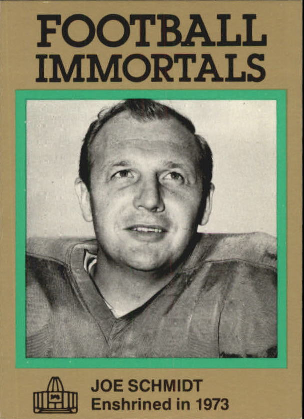 1985-88 Football Immortals #107 Joe Schmidt
