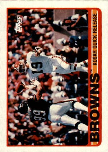 1989 Topps #138 Browns Team/Bernie Kosar Quick/Release