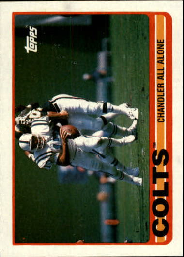 1989 Topps #205 Colts Team/Chris Chandler/All Alone