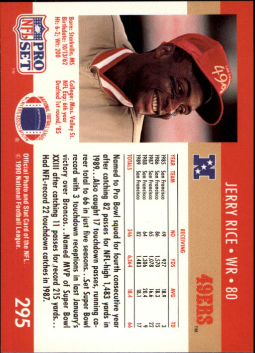 1990 Pro Set #295 Jerry Rice back image