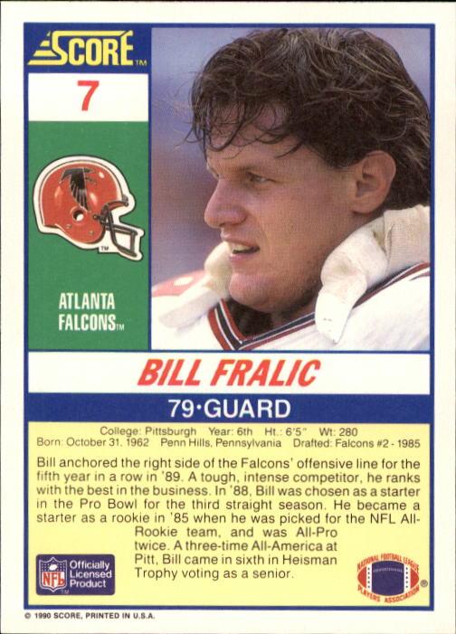 1990 Score #7 Bill Fralic back image