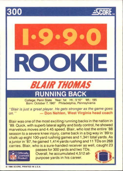 1990 Score #300 Blair Thomas RC back image