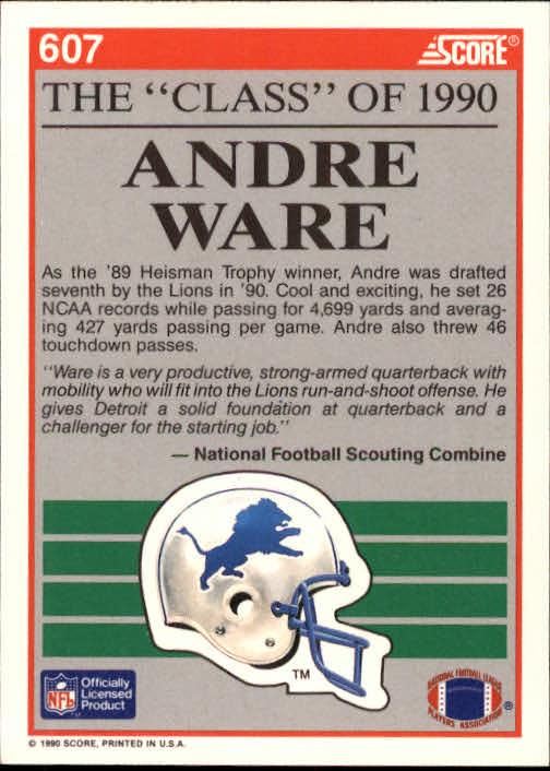 1990 Score #607 Andre Ware C90 back image