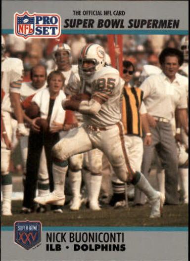 1990-91 Pro Set Super Bowl 160 #88 Nick Buoniconti