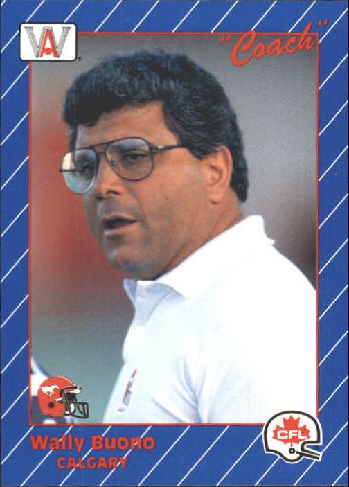 1991 All World CFL #27 Wally Buono CO