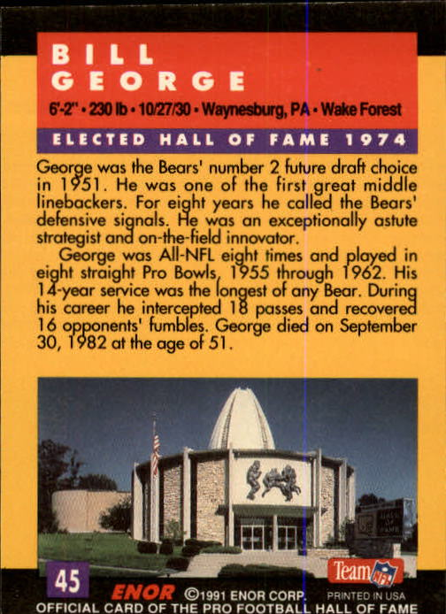 1991 ENOR Pro Football HOF #45 Bill George back image