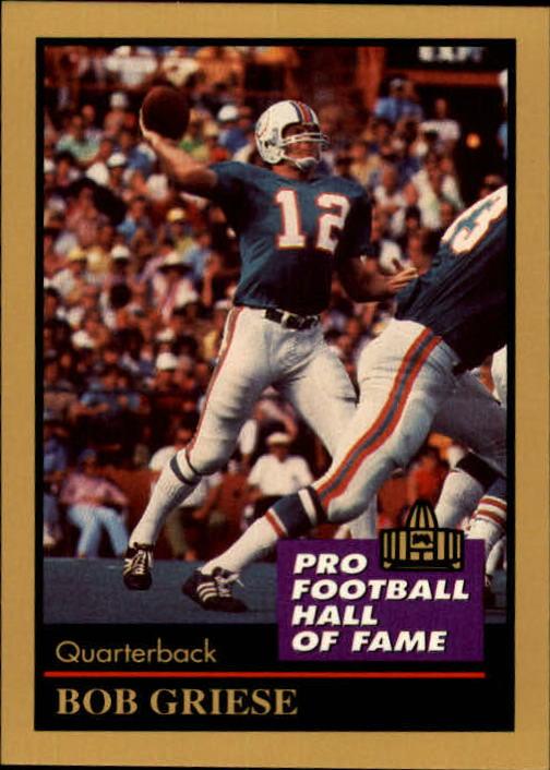 1991 ENOR Pro Football HOF #52 Bob Griese