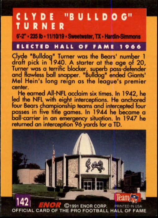 1991 ENOR Pro Football HOF #142 Bulldog Turner back image