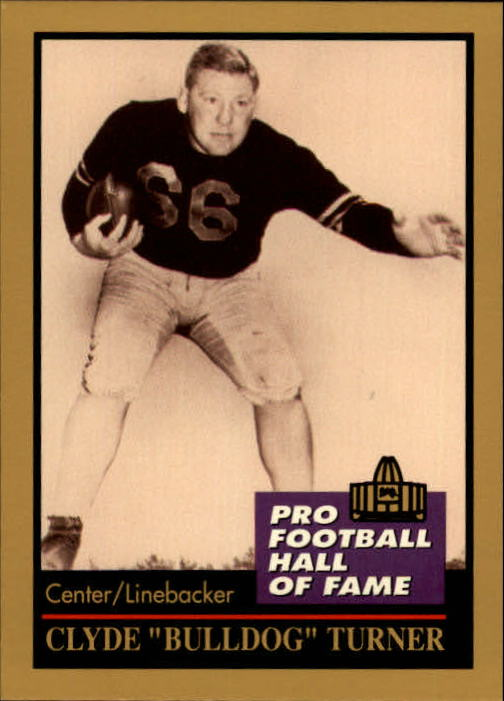 1991 ENOR Pro Football HOF #142 Bulldog Turner