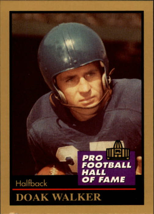1991 ENOR Pro Football HOF #147 Doak Walker