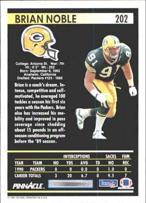 1991 Pinnacle #202 Brian Noble back image