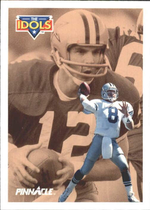 1991 Pinnacle #383 Troy Aikman/Staubach ID
