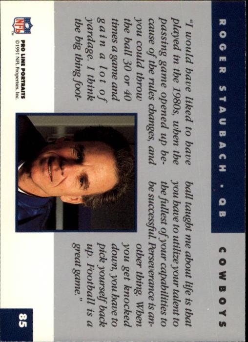 1991 Pro Line Portraits #85 Roger Staubach RET back image