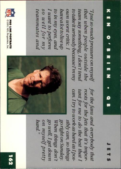 1991 Pro Line Portraits #162 Ken O'Brien back image